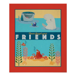 Finding Dory | Never Forget Your Friends Poster