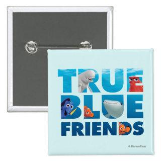 Finding Dory   True Blue Friends Pinback Button