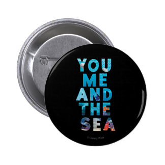 Finding Dory   You Me & the Sea Pinback Button