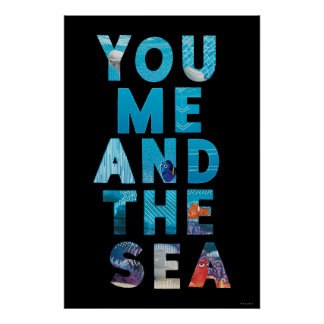 Finding Dory | You Me & the Sea Poster