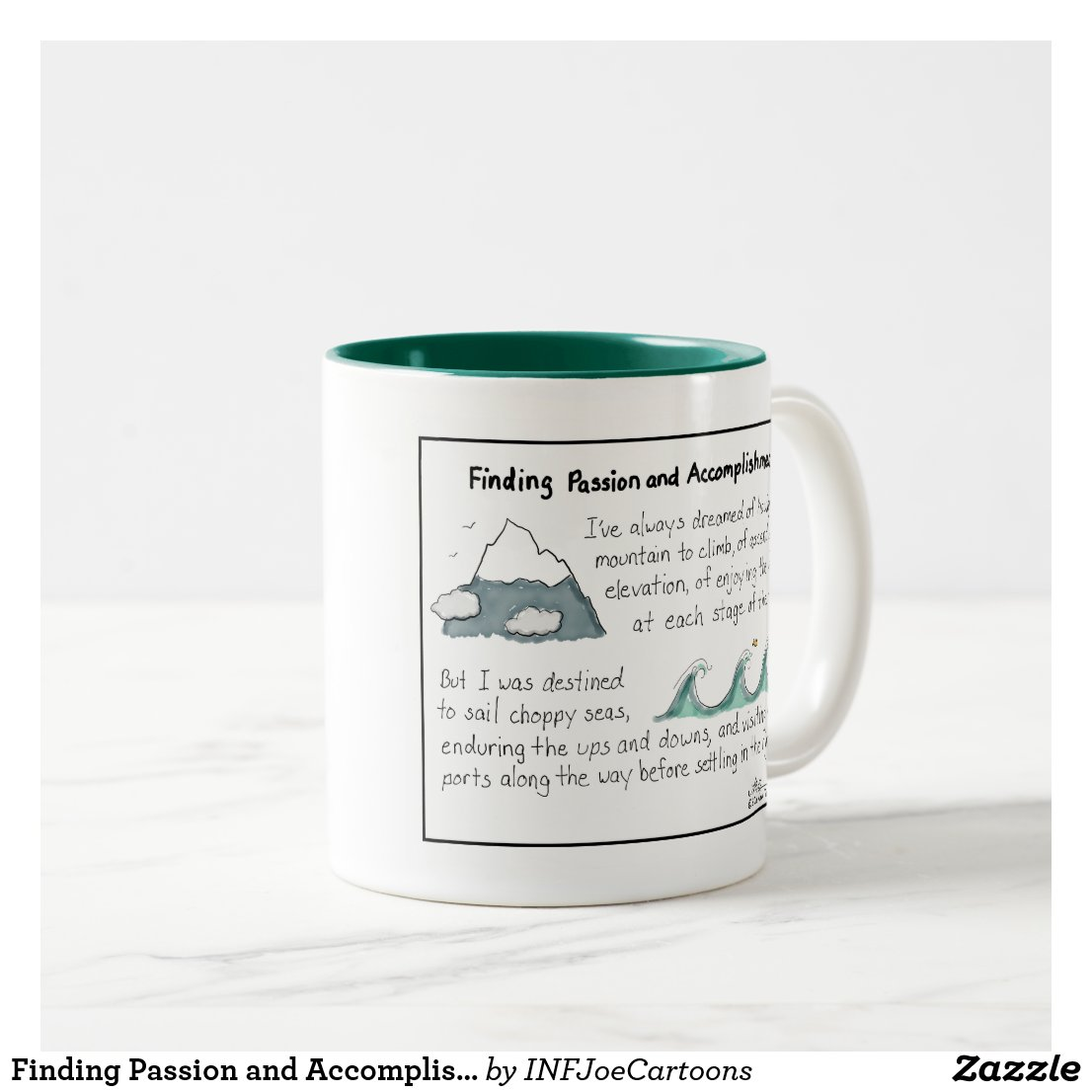 Finding Passion and Accomplishment Two-Tone Mug