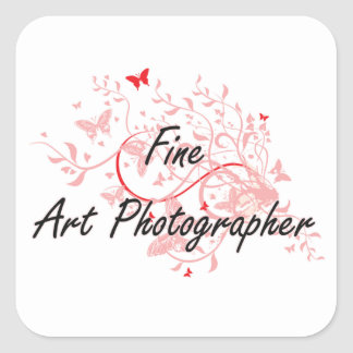 Fine Art Photographer Artistic Job Design with But Square Sticker