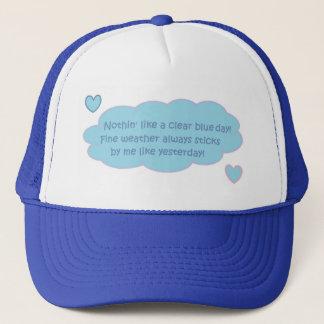 Fine Day Quote Trucker Hat
