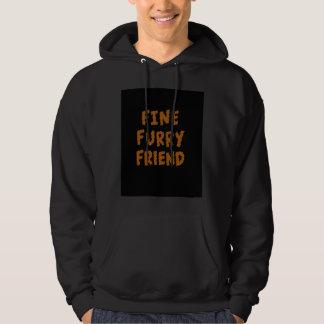 Fine furry friend hooded sweatshirt