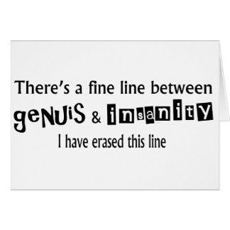 Fine Line Between Genius & Insanity Card