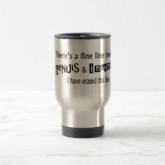 Fine Line Between Genius & Insanity Coffee Mug