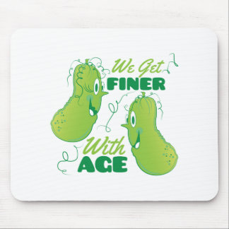 Finer With Age Mouse Pad