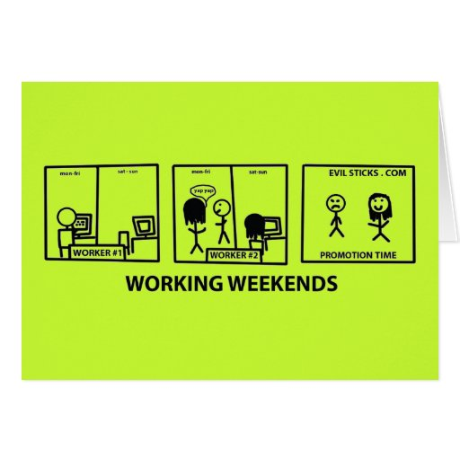 Fines de semana de trabajo felicitaciones