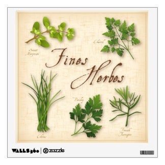 Fines Herbs, Recipe, Parsley, Chives, Tarragon, Wall Decals