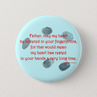 fingerprints on my heart pinback button