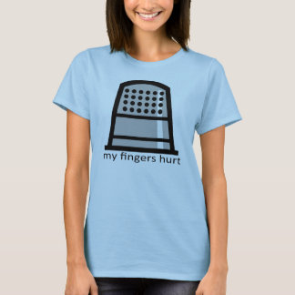 fingers_hurt T-Shirt