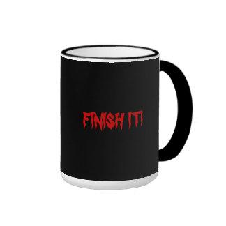 FINISH IT! coffee mug