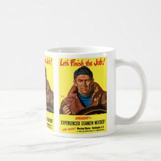 Finish The Job! Coffee Mug