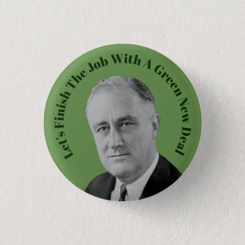 Finish The Job Green New Deal Button