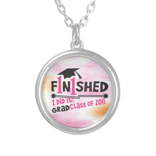 Finished!  I did it!  Graduate Class of 2011 Round Pendant Necklace