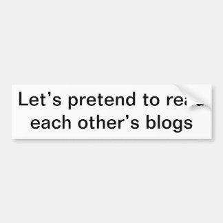 Finjamos leer blogs de cada uno pegatina para auto