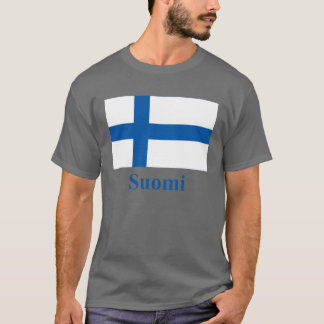 Finland Flag with Name in Finnish T-Shirt