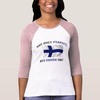 Finlandés y perfecto camisetas