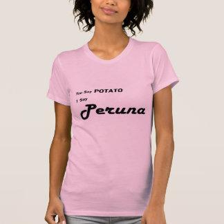 "Finnish Peruna ""You Say Potato"" saying Tee Shirt"