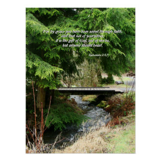 Fir Trees & Stream Bridge Ephesians 2:8,9 Print