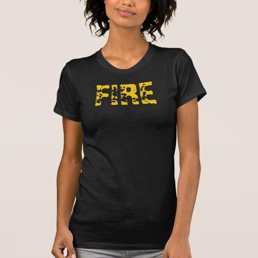 FIRE 2T TEE SHIRTS