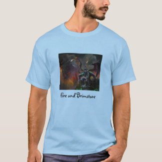Fire and Brimstone T-Shirt