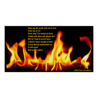 Fire and Ice Robert Frost Poster