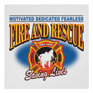 Fire and Rescue Saving Lives Poster