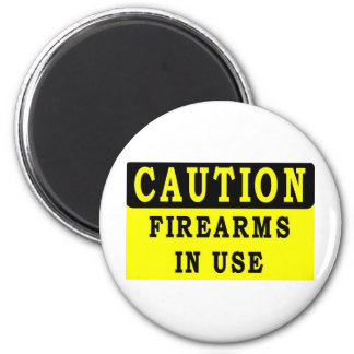 FIRE ARMS IN USE REFRIGERATOR MAGNET