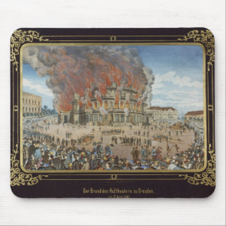 Fire at the Royal Theatre in Dresden Mouse Pad