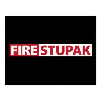 Fire Bart Stupak Postcard