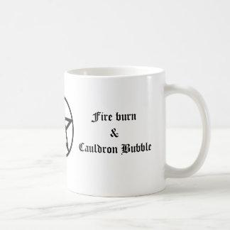 Fire Burn and Cauldron Bubble Coffee Coffee Mug