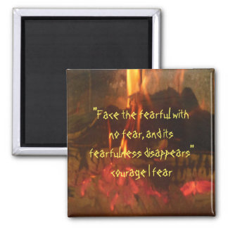 Fire Burning Courage Fear Square Magnet