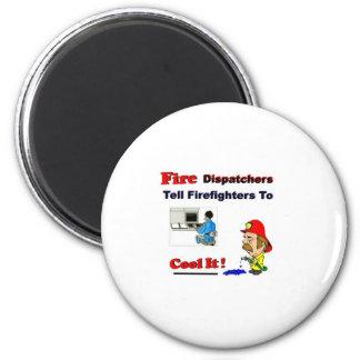 Fire Dispatchers 2 Inch Round Magnet