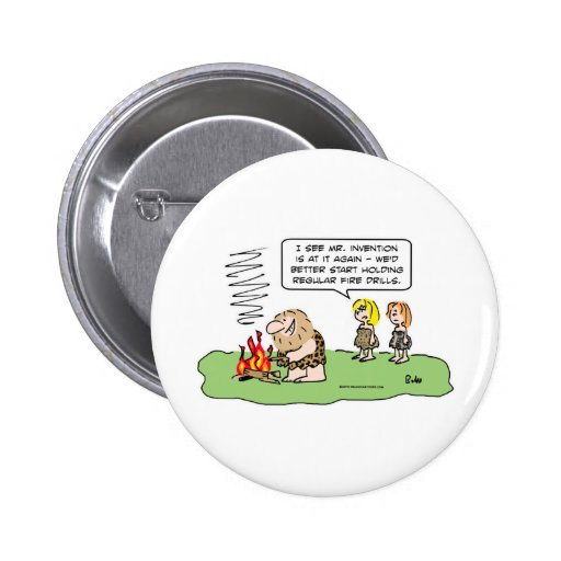 fire drills caveman invention buttons