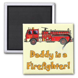 Fire Engine Daddy Firefighter T-shirts and Gifts 2 Inch Square Magnet