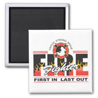 Fire Fighter First In, Last Out 2 Inch Square Magnet