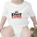 Fire Fighter First In, Last Out Bodysuits