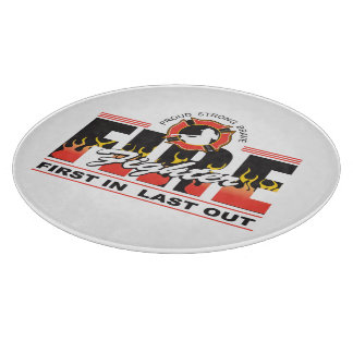 Fire Fighter First In, Last Out Cutting Board