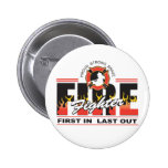 Fire Fighter First In, Last Out Pins