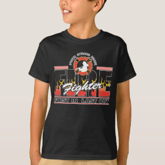 Fire Fighter First In, Last Out T-Shirt