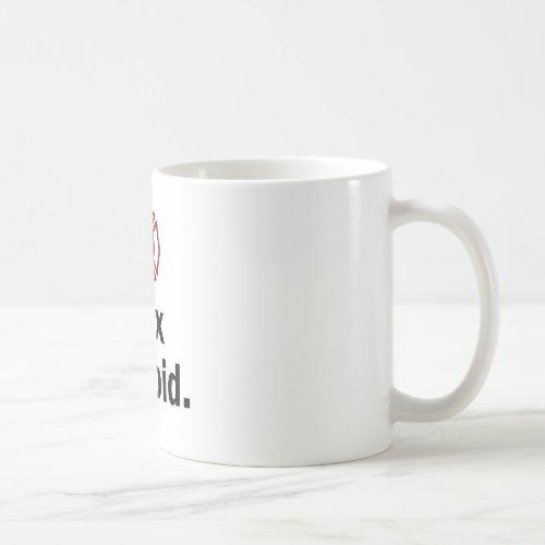Fire Fighter, I fix Stupid Coffee Mug