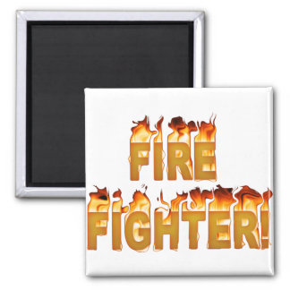 FIRE FIGHTER in Flames Magnet