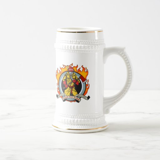 Fire Fighters Fear No Fire 18 Oz Beer Stein