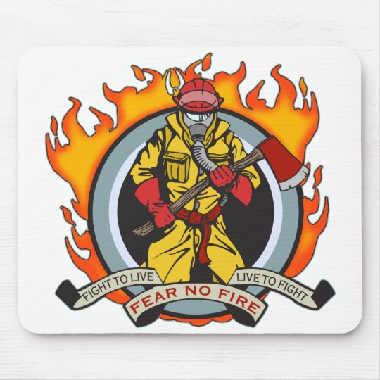 Fire Fighters Fear No Fire Mouse Pad