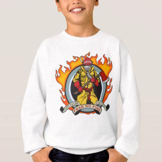 Fire Fighters Fear No Fire Sweatshirt