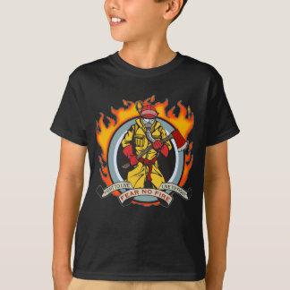 Fire Fighters Fear No Fire T-Shirt