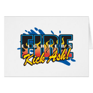 Fire Fighters Kick Ash! Card