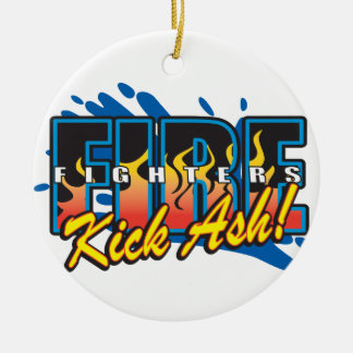 Fire Fighters Kick Ash Ceramic Ornament