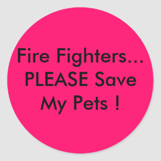 Fire Fighters PLEASE Save My Pets Sticker